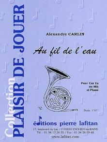 CARLIN A. AU FIL DE L'EAU COR EN FA OU MIB