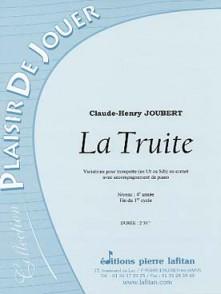JOUBERT C.H. LA TRUITE TROMPETTE