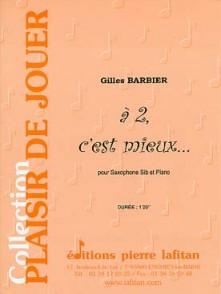 BARBIER G. A 2 C'EST MIEUX SAXO SIB