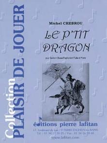 CHEBROU M. LE P'TIT DRAGON TUBA