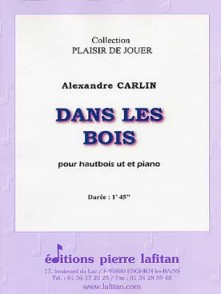 CARLIN A. DANS LES BOIS HAUTBOIS