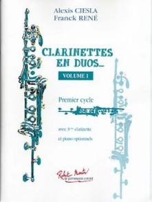 CIESLA A./RENE F. CLARINETTES EN DUOS VOL 1