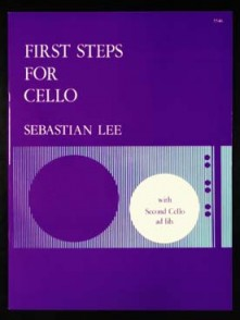 LEE S. FIRST STEPS FOR CELLO