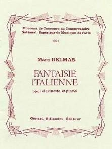 DELMAS M. FANTAISIE ITALIENNE OP 110 CLARINETTE SIB