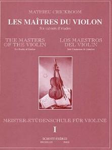 CRICKBOOM M. LES MAITRES DU VIOLON VOL 1