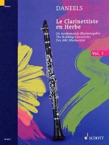DANEELS F. LE CLARINETTISTE EN HERBE VOL 1