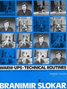 SLOKAR B. WARM-UPS + TECHNICAL ROUTINES TROMBONE