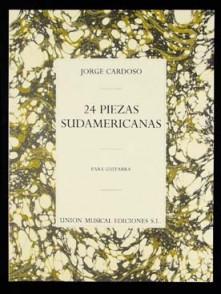 CARDOSO J. 24 PIEZAS SUDAMERICANAS GUITARE