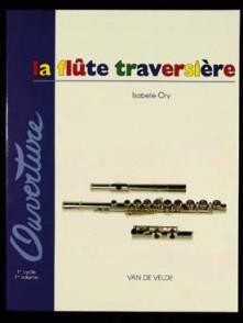 ORY I. LA FLUTE TRAVERSIERE VOL 1
