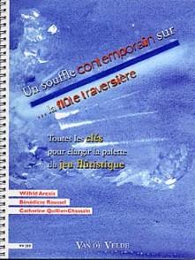 AREXIS/ROUSSEL/QUILLIER-CHASSAIN UN SOUFFLE CONTEMPORAIN SUR LA FLUTE TRAVERSIERE