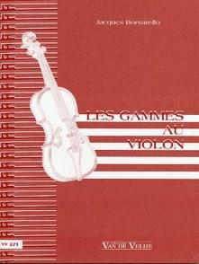 BORSARELLO J. LES GAMMES AU VIOLON
