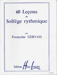 GERVAIS F.60 LECONS DE SOLFEGE RYTHMIQUE