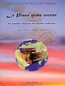 MAYRAN DE CHAMISO O. ET C. LE PIANO GLOBE-TROTTER PIANO 4 MAINS