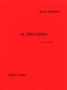 BERLIOZ H. 24 MELODIES CHANT PIANO