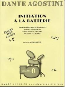 AGOSTINI DANTE INITIATION A LA BATTERIE VOL 0