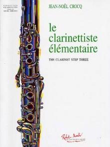 CROCQ J.N. LE CLARINETTISTE ELEMENTAIRE