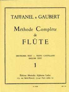 TAFFANEL/GAUBERT METHODE COMPLETE DE FLUTE VOL 1
