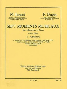 JORAND M./ DUPIN F. 7 MOMENTS MUSICAUX N°5 GRANADA PERCUSSION