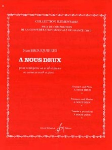 BROUQUIERES J. A NOUS DEUX TROMPETTE