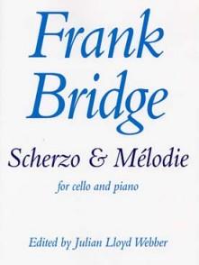 BRIDGE F. SCHERZO ET MELODIE VIOLONCELLE