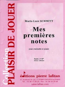 SCHMITT M.L. MES PREMIERES NOTES CLARINETTE