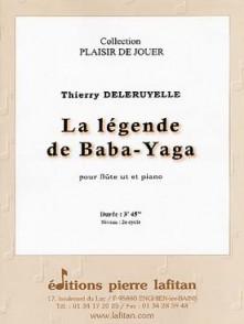 DELERUYELLE T. LA LEGENDE DE BABA-YAGA FLUTE