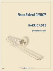 DESHAYS P.R. BARRICADES TROMBONE