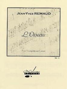 REMAUD J.Y. L'OISEAU TROMPETTE