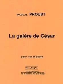 PROUST P. LA GALERE DE CESAR COR