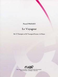 PROUST P. LE VOYAGEUR TROMPETTE