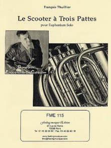 THUILLIER F. LE SCOOTER A TROIS PATTES EUPHONIUM SOLO