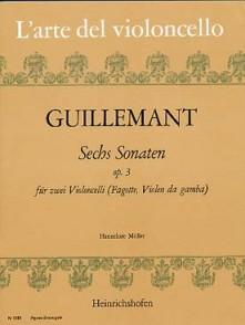GUILLEMANT B. 6 SONATES OP 3 VIOLONCELLES
