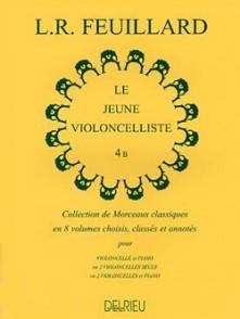 FEUILLARD L.R. LE JEUNE VIOLONCELLISTE VOL 4B