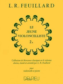 FEUILLARD L.R. LE JEUNE VIOLONCELLISTE VOL 2A