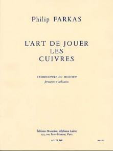 FARKAS P. L'ART DE JOUER LES CUIVRES TROMPETTE
