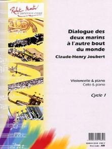 JOUBERT C.H. DIALOGUE DES 2 MARINS A L'AUTRE BOUT DU MONDE VIOLONCELLE