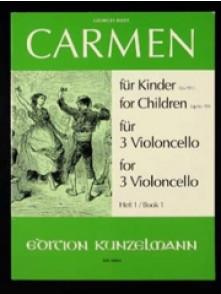 BIZET G. CARMEN FUR KINDER VOL 1 VIOLONCELLES
