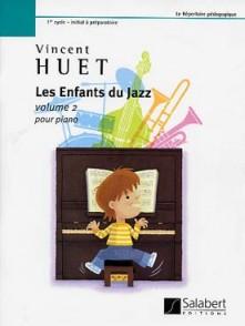 HUET V. LES ENFANTS DU JAZZ VOL 2 PIANO