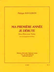 ROUGERON P. MA PREMIERE ANNEE JE DEBUTE VIOLON