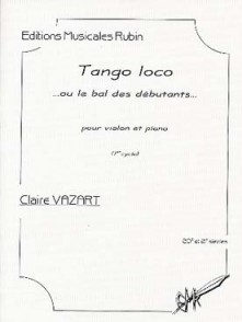 VAZART C. TANGO LOCO... OU LE BAL DES DEBUTANTS VIOLON