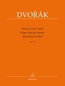 DVORAK A. PIANO TRIO IN F MINOR OP 65
