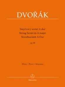 DVORAK A. STRING SEXTET IN A MAJOR OP 48