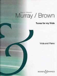 MURRAY/BROWN TUNES FOR MY VIOLA ALTO
