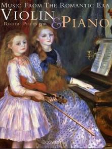 MUSIC FROM THE ROMANTIC ERA RECITAL PIECES FOR VIOLIN