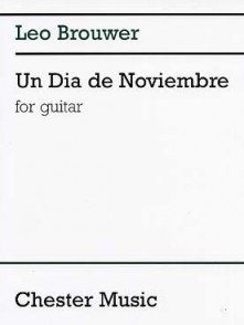 BROUWER L. UN DIA DE NOVIEMBRE GUITARE