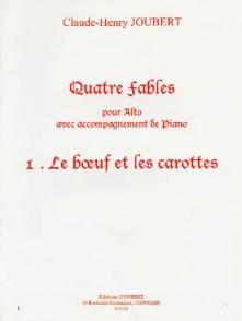 JOUBERT C.H. FABLE N°1:  LE BOEUF ET LES CAROTTES ALTO