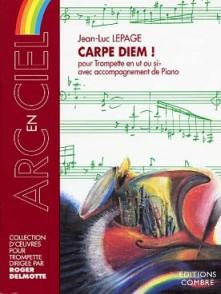 LEPAGE J.L. CARPE DIEM! TROMPETTE