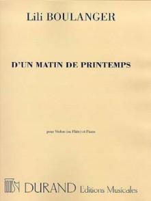 BOULANGER L. D'UN MATIN DE PRINTEMPS VIOLON