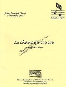 PLAYS J.B./GRAS C. LE CHANT DU COUCOU FLUTE