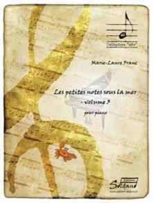 FRANC M.L. LES PETITES NOTES SOUS LA MER VOL 3 PIANO